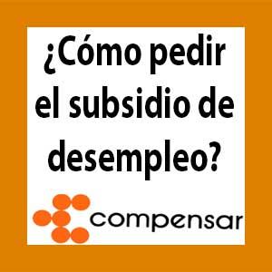 ¿ Cómo solicitar subsidio de desempleo Compensar?
