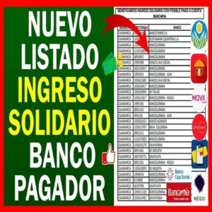 Listados Ingreso Solidario con Banco Pagador