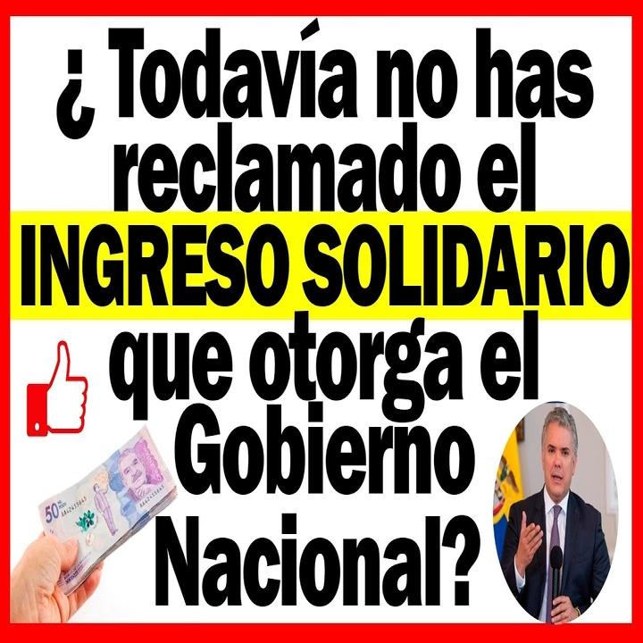 Todavía no has reclamado el ingreso solidario que otorga el Gobierno Nacional