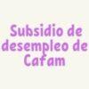 ¿Cómo acceder al subsidio de desempleo de Cafam?